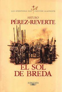 Tercera entrega de El Capitán Alatriste. Los horrores de una guerra. http://tejiendoideas-cosiendopalabras.blogspot.com.es/2013/06/56-el-sol-de-breda-alatriste3-de-arturo.html