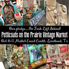 Join us on October in Levelland, Texas at the Mallet Event days of vintage goodness! Petticoats, Vintage Market, My Arts, My Style, October, Texas, Join, Crafts, Vintage Marketplace