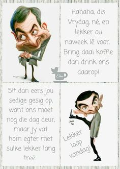 Evening Greetings, Afrikaanse Quotes, Goeie Nag, Goeie More, Friday Humor, True Words, Morning Quotes, Laugh Out Loud, Positive Quotes