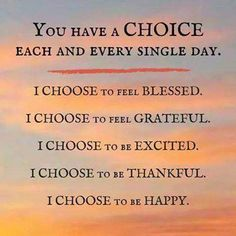 Choose daily!