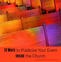 Publicity has the potential to make or break your event. If women don't know what is going on they can't attend. Relying on the Sunday bulletin or church newsletter is no longer enough. Women need multiple reminders. Your women have busy schedules. And some just plain forget! Here are 13 ways you can publicize events …