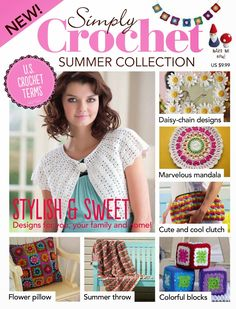 Simply crochet Summer Collection - free for a limited time. Knitting Books, Crochet Books, Crochet Yarn, Crochet Stitches, Free Crochet, Crochet Patterns, Crochet Magazine, Knitting Magazine, Crochet Girls
