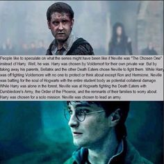 Pretty sure this is the first time one of these has actually blown my mind. Harry Potter and Neville Longbottom - both The Chosen One. Neville Longbottom, Harry Potter Fandom, Harry Potter Memes, Potter Facts, Harry Potter Theories, Voldemort, Archie Comics, Dr Who, Diagon Alley