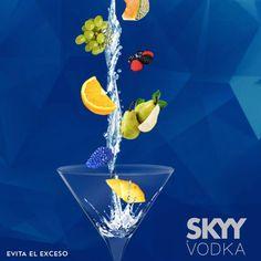 SKYY VODKA perfecto para cualquier momento de la semana.  Lo encuentras en LA TABERNA liquor store Skyy Vodka, I Found You