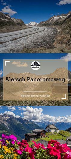 Aletsch Panoramaweg - als nuff! Parasailing, Rafting, Switzerland Destinations, Reisen In Europa, Bergen, The Good Place, Hiking, Outdoor, Explore