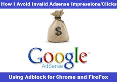 How I Avoid Invalid Adsense Impressions/Clicks using Adblock for Chrome and FireFox | DELSUBLOG