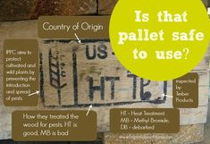 Check the pallet labels before you use it for crafts or in the garden | PreparednessMama