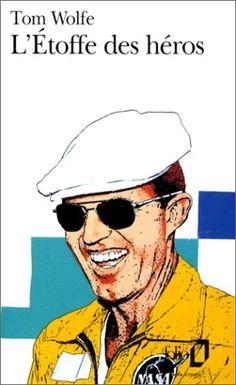 L'Étoffe des héros de Tom Wolfe http://www.amazon.fr/dp/2070378446/ref=cm_sw_r_pi_dp_LN-zub155KFDA