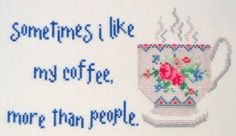 """Little Chuckles - Liking My Coffee by MarNic Designs features the saying """"sometimes I like my coffee, more than people"""". There is a beautifu..."""