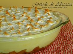Gelado de Abacaxi Delicious Desserts, Dessert Recipes, Mousse, Ice Cream Desserts, Portuguese Recipes, Sweet Recipes, Macaroni And Cheese, Food Porn, Food And Drink