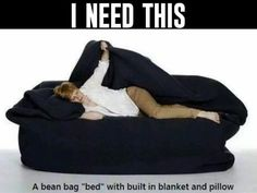 I want this bean bag bed with blanket and pillow!