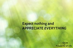Prosperity of Life | Rachel Krider | Shane Krider | Personal Development | Success Education | Inspiration | Graphic Design | Quote | Appreciate Everything