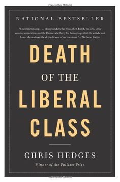 Death of the Liberal Class, http://www.amazon.com/dp/1568586795/ref=cm_sw_r_pi_awdm_.Gm-tb1CRQNVH