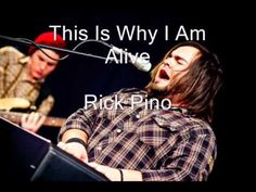 Rick Pino - This Is Why I Am Alive