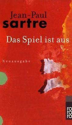 Das Spiel ist aus von Jean-Paul Sartre http://www.amazon.de/dp/3499100592/ref=cm_sw_r_pi_dp_K81avb00DQTJ7