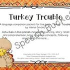 Turkey Trouble - Speech and Language Activities (Book Companion – Thanksgiving)