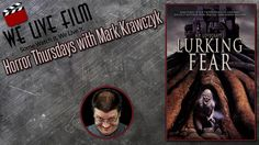 Lurking Fear Movie Review on Horror Thursdays