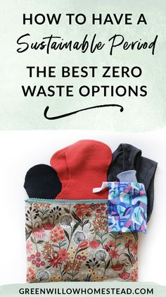 How To Have A Sustainable And Zero-Waste Menstruation Cycle - Green Willow Homestead - How To Have A Sustainable And Zero-Waste Menstruation Cycle The best zero waste non toxic options for a sustainable menstruation cycle - Cycle Parts, Mama Cloth, Green Living Tips, Sick Kids, Plastic Waste, Green Life, Sustainable Living, Zero Waste, Sustainability