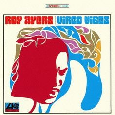 Roy Ayers - Virgo Vibes