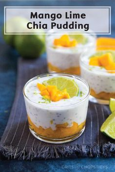 Stick to your healthy goals while enjoying a heaping scoop of this delicious Mango Lime Chia Pudding. It's the perfect creamy combination of sweet and tart and requires just a few simple ingredients. It's the perfect refreshing summer dessert!
