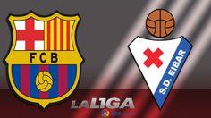 Barcelona vs Eibar Full Match HD Highlights La Liga Game 2017