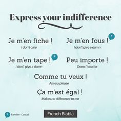 """""""RT If you don't care, use these French expressions to show it! French Words Quotes, Basic French Words, How To Speak French, Learn French, Learn English, French Slang, French Verbs, French Grammar, French Phrases"""