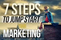 Seven Steps to Jump Start Your Marketing | Nessgraphica Blog