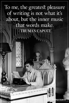 The Best Truman Capote Quotes Of All Time  - TownandCountryMag.com