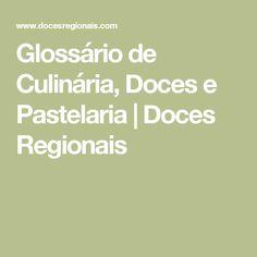 Glossário de Culinária, Doces e Pastelaria   Doces Regionais