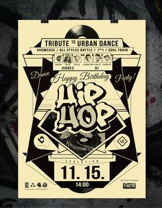 Visual Communication Campaign for Event Hip Hop 40 Dance Party Logo posters flyers sertificates T-shirts gifts banners and presentation design Hip Hop Logo, Hip Hop Festival, Party Logo, Dj Party, Dance Logo, Urban Ideas, Hip Hop Party, Happy Party, Hip Hop Fashion