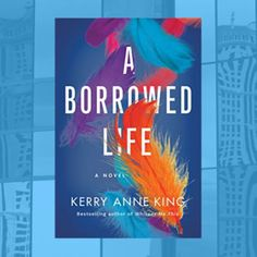 Carole's Chatter: A Borrowed Life by Kerry Anne King Pastors Wife, Quotations, Novels, December, King, Books, Libros, Book, Quotes