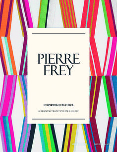 Familial Tradition - French design house Pierre Frey celebrates its 80th anniversary with the launch of Pierre Frey, Inspiring Interiors. The 240-page book realizes the story of the maison with beautifully presented images of creation and production, museum installations and private homes decorated with Pierre Frey designs, narrated by the Frey family and their employees as well as leading interior designers.