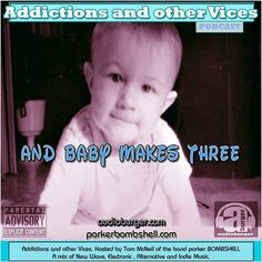 #today Addictions 53 and baby makes three #throwback #baby #radio 11:00AM-2:30PM EST  Addictions Podcast 53  parker BOMBSHELL  http://ift.tt/2adXBzk  Addictions Podcast 53  parker BOMBSHELL  and baby makes three And Baby Makes Three  I  Have done theme  shows for weddings snakes and school etc. So why not babies?  Inspiration struck on a beautiful Tuesday afternoon the Royal baby didnt have a name but I had a podcast.  Baby Addictions anyone? Your DJ pictured here  Addictions and other Vices…