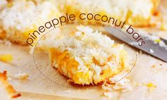 Pineapple coconut bars - love the beauty and simplicity of this.one question, what do yo think I could use to replace the pineapple concentrate? Any ideas? Coconut Bars, Coconut Recipes, Just Desserts, Delicious Desserts, Yummy Food, Sweet Desserts, Cookie Recipes, Dessert Recipes, Pineapple Coconut