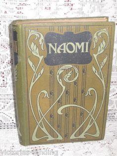Antique Book~ NAOMI ~ ART DECO COVER DESIGN ~ Hardback
