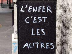 L'enfer, c'est les autres, Hell is other people, graffiti, avenue de Verdun, passage Com K10, Paris