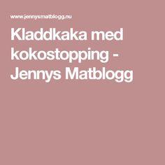 Kladdkaka med kokostopping - Jennys Matblogg