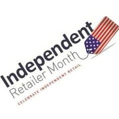 July is independence retailer month. Remember to shop local all year.