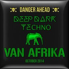VAN AFRIKA - TOKYO TECHNO 'Deep Dark Techno' MIX - October 2014