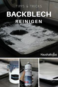 Backblech Verkrustungen reinigen ganz einfach - mit Hausmitteln. Homemaking, Good To Know, Life Hacks, Household, Cleaning, Plastic, Tips, Blog, Organisation