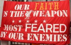 Our Faith Is The Weapon Most Feared By Our Enemies