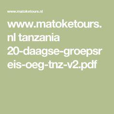 www.matoketours.nl tanzania 20-daagse-groepsreis-oeg-tnz-v2.pdf