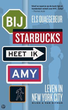 Bij Starbucks heet ik Amy - Els Quaegebeur