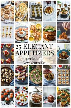 25 Elegant Appetizers Perfect for New Year's Eve!