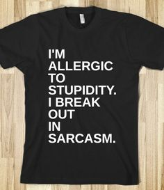 BREAK OUT IN SARCASM. - glamfoxx.com - Skreened T-shirts, Organic Shirts, Hoodies, Kids Tees, Baby One-Pieces and Tote Bags Custom T-Shirts, Organic Shirts, Hoodies, Novelty Gifts, Kids Apparel, Baby One-Pieces | Skreened - Ethical Custom Apparel