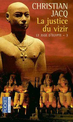Christian Jacq - Le Juge d' Égypte - Vol. 3 - La Justice du Vizir