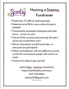 Consider a Scentsy fundraiser: a safe, affordable product that will bring a smile to your face every time you take a breathe =) https://jamiebatts.scentsy.us