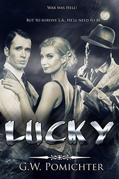 Lucky by Garret Pomichter