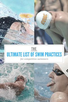 The Ultimate List of Swim Practices for Competitive Swimmers