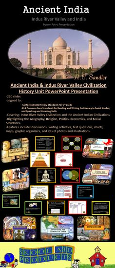 Ancient India & Indus River Valley Civilization History Unit PowerPoint Presentation.**INCLUDES ALL THE PRESENTATIONS ON ANCIENT INDIA!** 220 SLIDES! This is a great presentation to introduce your students to wonders of ancient India. It includes the geography, achievements, economics, religious beliefs, culture, and trade routes of the ancient Indian civilizations. Check out the free preview.